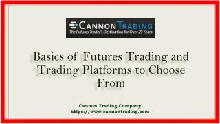 Basics of Futures Trading and Trading Platforms to Choose From