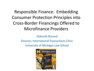 Responsible Finance:  Embedding Consumer Protection Principles into Cross-Border Financings Offered to Microfinance Prov