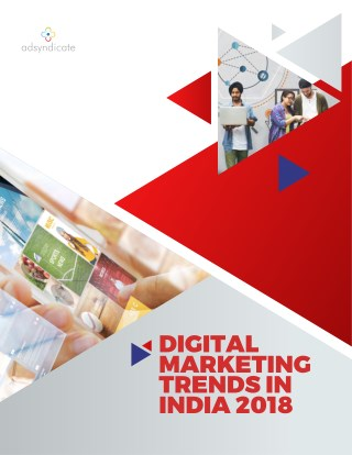 Digital Marketing Trends Report 2018