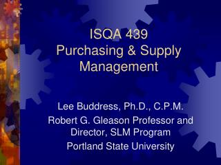 ISQA 439 Purchasing & Supply Management