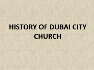 History of Dubai City Church