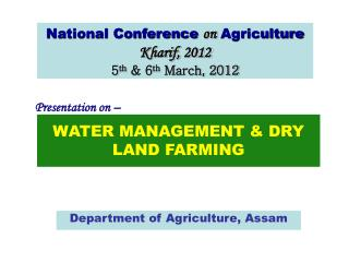 WATER MANAGEMENT & DRY LAND FARMING