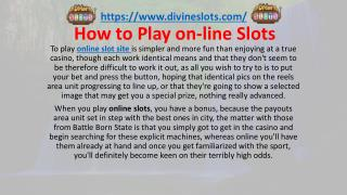 How to Play on-line Slots