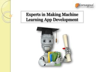 Experts in Making Machine Learning App Development