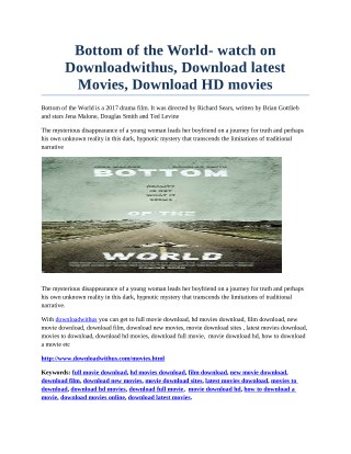 Bottom of the World- watch on Downloadwithus, Download latest Movies, Download HD movies