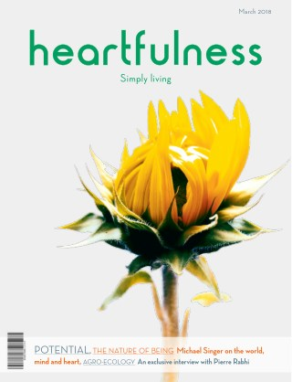 Heartfulness Magazine - March 2018(Volume 3, Issue 3)