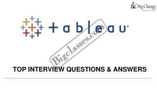 Top 10 Tableau interview questions - www.bigclasses.com