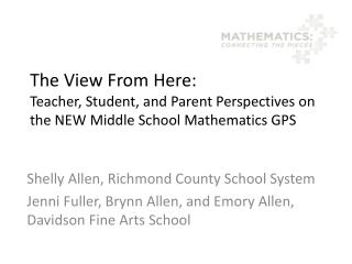 The View From Here: Teacher, Student, and Parent Perspectives on the NEW Middle School Mathematics GPS