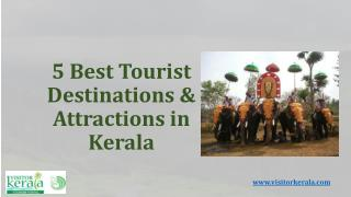 5 best tourist destinations & attractions in Kerala