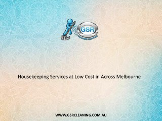 Housekeeping Services at Low Cost in Across Melbourne