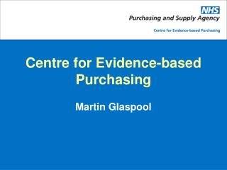 Centre for Evidence-based Purchasing