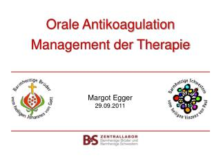 Orale Antikoagulation  Management der Therapie