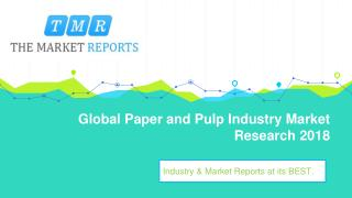 Global Paper and Pulp Market Size and Growth Rate to 2023 is Examined in a Latest Research