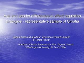 Age and gender differences in affect regulation strategies - representative sample of Croatia