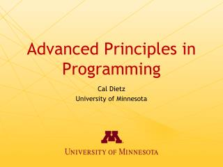 Advanced Principles in Programming
