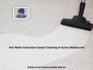 Hot Water Extraction Carpet Cleaning in Across Melbourne