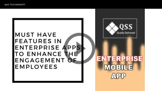 Must Have Features in Enterprise Apps to Enhance the Engagement of Employees