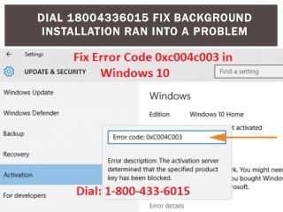 Call 1-800-433-6015 Fix Windows 10 error 0xc004c003
