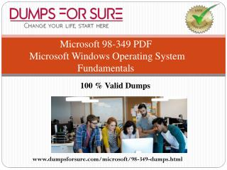 Microsoft 98-349 Braindumps With 100% Passing Guarantee