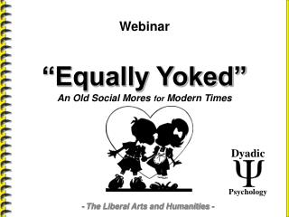 Equally Yoked - A Social Phenomena - Marriage, Family, and Child Psychology