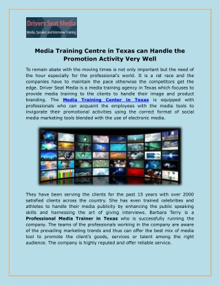 Media Training Centre in Texas can Handle the Promotion Activity Very Well