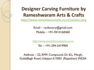 Designer Carving Furniture by Rameshwaram Arts & Crafts