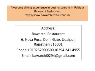 Awesome dining experience in best restaurant in Udaipur Bawarchi Restaurant