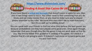 Finding A Good Slot Casino IN UK