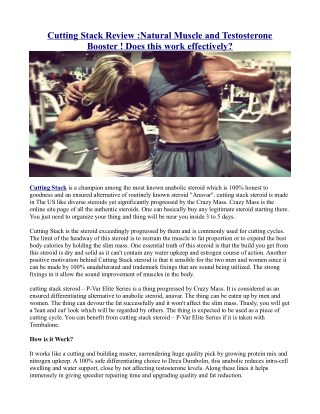 Cutting Stack Review :Natural Muscle and Testosterone Booster ! Does this work effectively?
