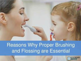 Reasons Why Proper Brushing and Flossing are essential | New Orchard Dentistry