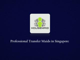 Transfer Maids Services