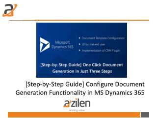 [Step-by-Step Guide] Configure Document Generation Functionality in MS Dynamics 365