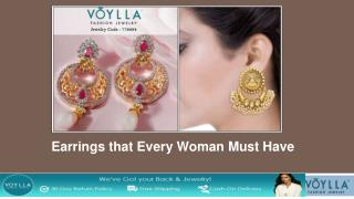 Earrings that Every Woman Must Have
