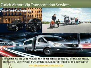 Zurich Airport Vip Transportation Services
