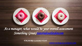 As a manager, what would be your overall assessment Something Great /tutorialoutletdotcom