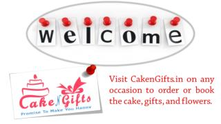 Choose CakenGifts to celebrate a special occasion with friends?