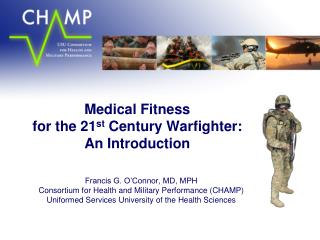 Medical Fitness  for the 21 st  Century Warfighter:  An Introduction