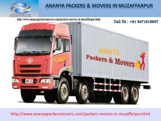muzaffarpur Packers and Movers | 9471616507| Ananya packers and movers Packers