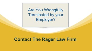Are You Wrongfully Terminated by your Employer?