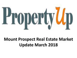 Mount Prospect Real Estate Market Update March 2018