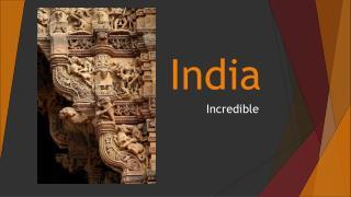 10 things makes India Incredible