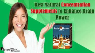 Best Natural Concentration Supplements to Enhance Brain Power