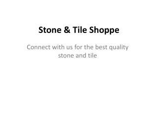 Stone & Tile Shoppe, Inc.