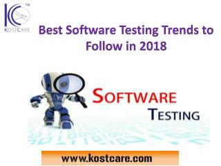 Best Software Testing Trends to Follow in 2018 | Software Testing Services| QA Testing