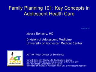 Family Planning 101: Key Concepts in Adolescent Health Care