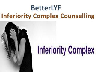 BetterLYF- Inferiority complex counselling