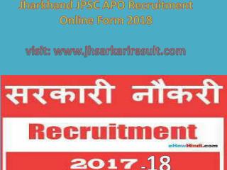 Jharkhand JPSC APO Recruitment Online Form 2018