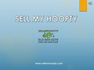 Junk Cars Buyer Company in Tampa - SellmyHoopty