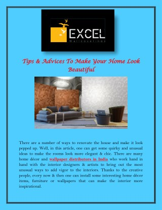 Tips & Advices To Make Your Home Look Beautiful