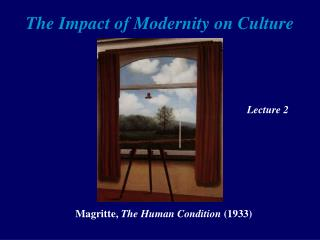 The Impact of Modernity on Culture